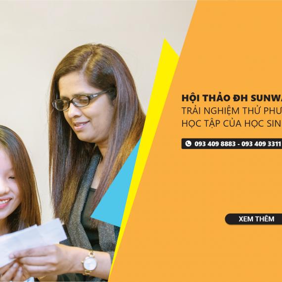 Du học Malaysia tại ĐH Sunway: Những lợi thế khi học khóa CIMP